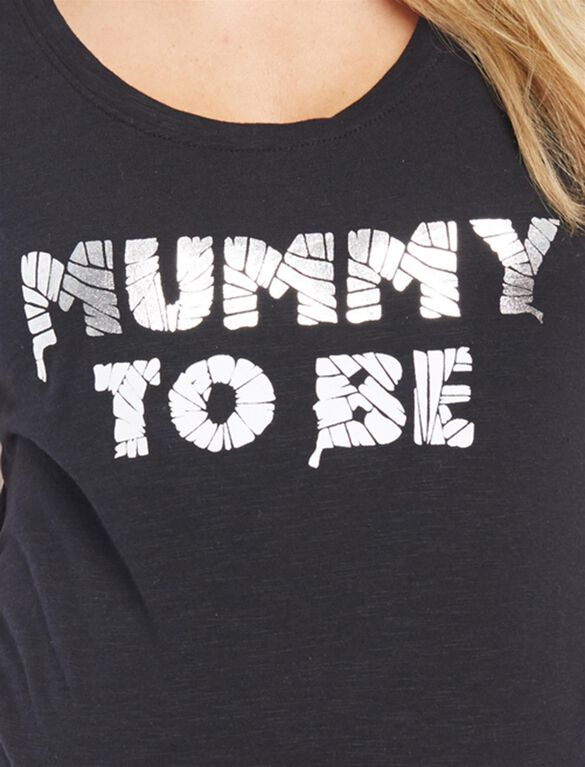 Mummy to Be Graphic Maternity Tee, Mummy To Be