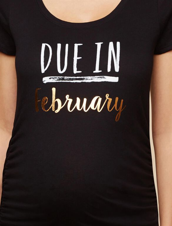 Due In February Maternity Tee, February