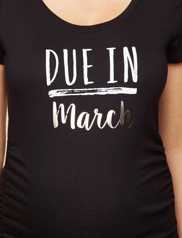 Due In March Maternity Tee, March