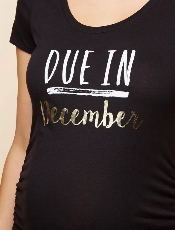 Due In December Maternity Tee, December