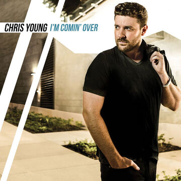 Chris Young - I'm Comin' Over - CD
