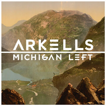 Arkells - Michigan Left - Vinyl
