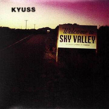Kyuss - Welcome to Sky Valley - Vinyl