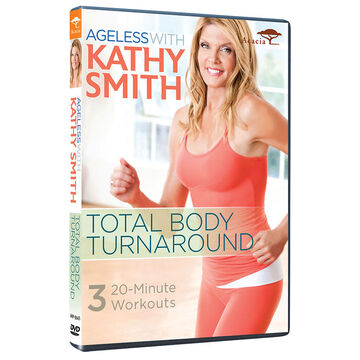 Ageless With Kathy Smith: Total Body Turnaround - DVD