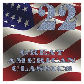 Various Artists - 22 Great American Classics - 2 CD