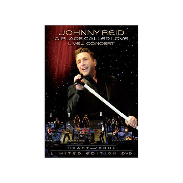 Johnny Reid - A Place Called Love Live In Concert: Heart and Soul - Limited Edition - CD