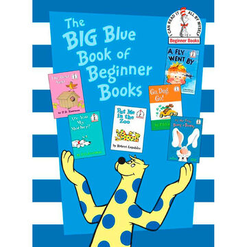The Big Blue Book of Beginners Books by P.D. Eastman
