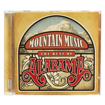Mountain Music: The Best of Alabama - CD