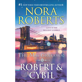 The MacGregors: Robert & Cybil by Nora Roberts