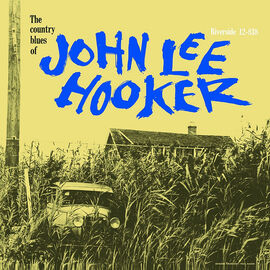 Hooker, John Lee - Country Blues of John Lee Hooker - Vinyl