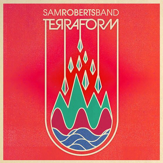 Sam Roberts Band - Terraform - CD