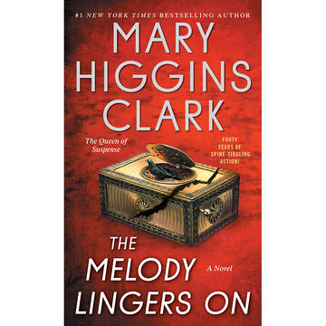 Melody Lingers On by Mary Higgins Clark