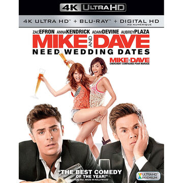 Mike and Dave Need Wedding Dates - 4K UHD Blu-ray