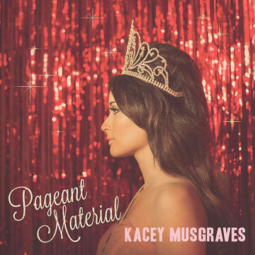 Kacey Musgraves - Pageant Material - Vinyl