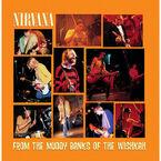 Nirvana - From The Muddy Banks of the Wishkah - 2 LP Vinyl