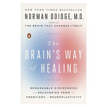 The Brain's Way of Healing by Normand Doidge