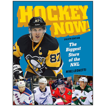 Hockey Now : The Biggest Stars of the NHL