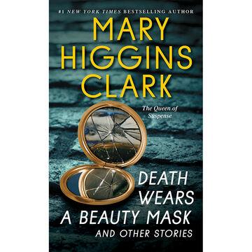 Death Wears a Beauty Mask by Mary Higgins Clark