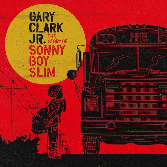 Gary Clark Jr. - The Story Of Sonny Boy Slim - CD