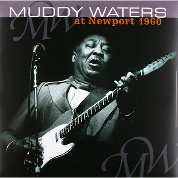 Muddy Waters - At Newport 1960 - Vinyl