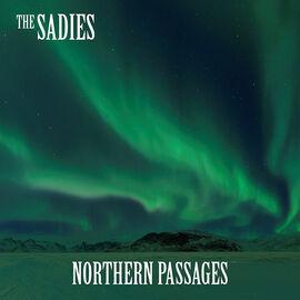The Sadies - Northern Passages - Vinyl