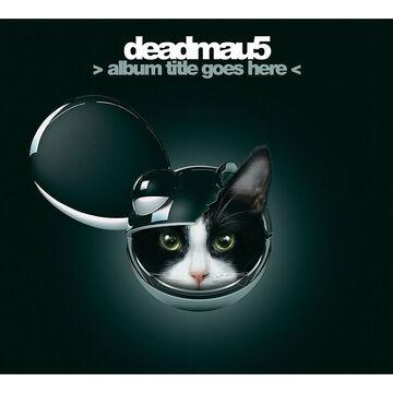 Deadmau5 - Album Title Goes Here - CD