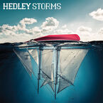 Hedley - Storms (Limited Edition) - Picture Disc Vinyl