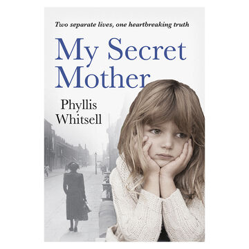 My Secret Mother by Phyllis Whitsell
