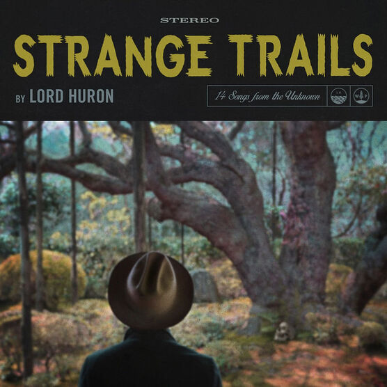 Lord Huron - Strange Trails - CD
