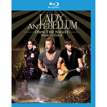Lady Antebellum - Own the Night World Tour - Blu-ray