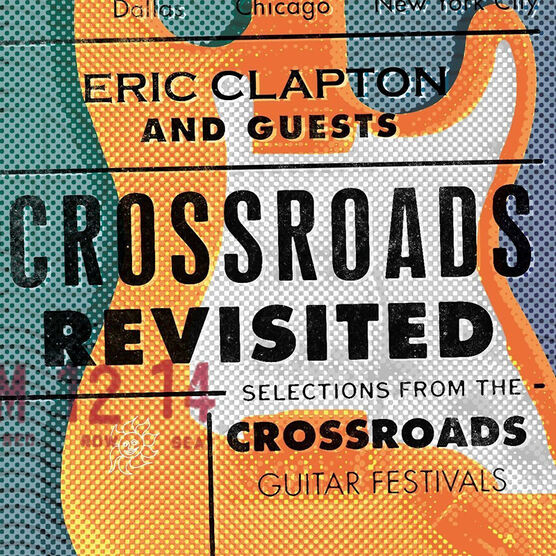 Eric Clapton and Guests - Crossroads Revisited: Selections From The Crossroads Guitar Festival - 3 CD
