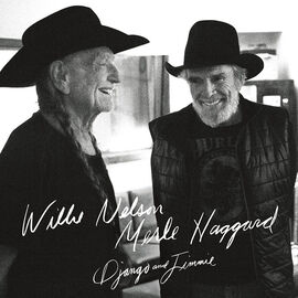 Willie Nelson and Merle Haggard - Django and Jimmie - 2 LP Vinyl