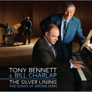 Tony Bennett & Bill Charlap - The Silver Lining: The Songs of Jerome Kern - CD