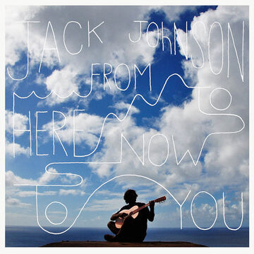Johnson, Jack - From Here to Now to You - Vinyl