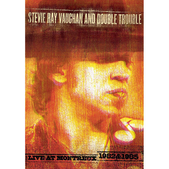 Stevie Ray Vaughan and Double Trouble - Live at Montreux 1982 & 1985 - DVD