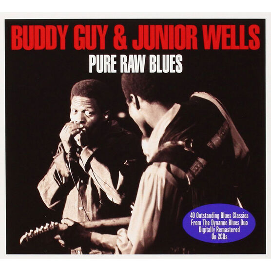 Buddy Guy and Junior Wells - Pure Raw Blues - 2 CD