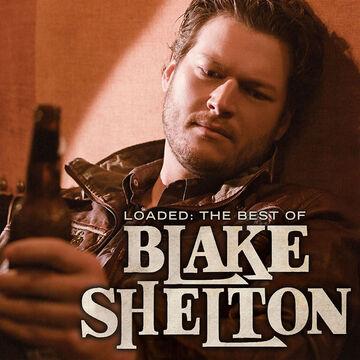 Blake Shelton - Loaded: The Best Of... - CD