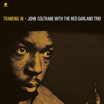 John Coltrane with the Red Garland Trio - Traneing In - Vinyl