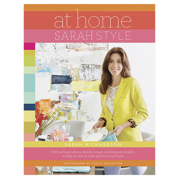 At Home Sarah Style by Sarah Richardson