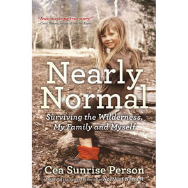 Nearly Normal by Cea Sunrise Person