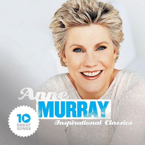 Anne Murray - 10 Great Songs: Inspirational Classics - CD