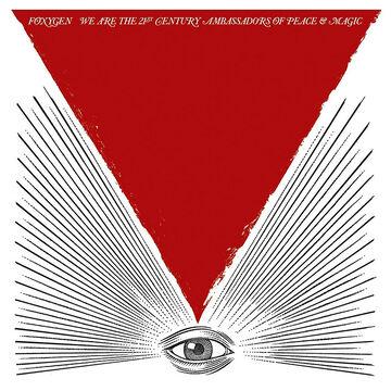 Foxygen - We are the 21st Century Ambassadors of Peace & Magic - Vinyl