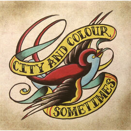 City and Colour - Sometimes (Limited Edition) - 180g Vinyl