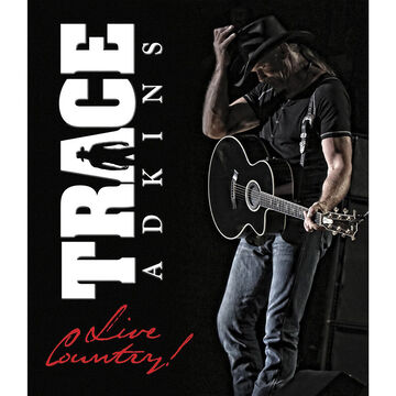 Trace Adkins - Live Country! - DVD