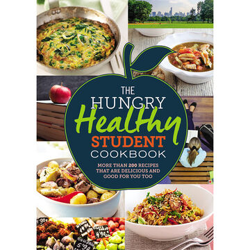 Hungry Healthy Student Cookbook by Spruce