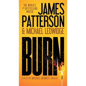 Burn by James Patterson & Michael Ledwidge