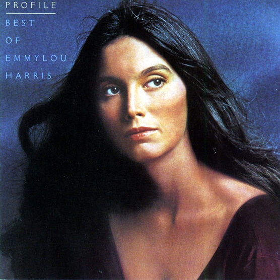 Emmylou Harris - Profile - Best of Emmylou Harris - CD