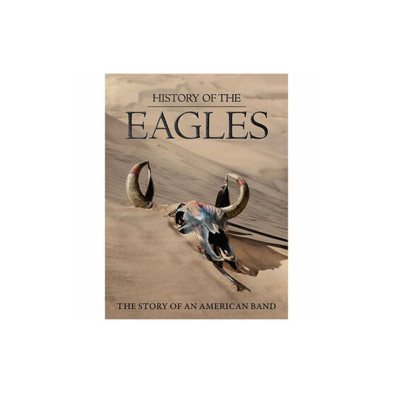 History Of The Eagles: The Story Of An American Band - DVD