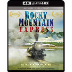 Rocky Mountain Express - 4K UHD Blu-ray