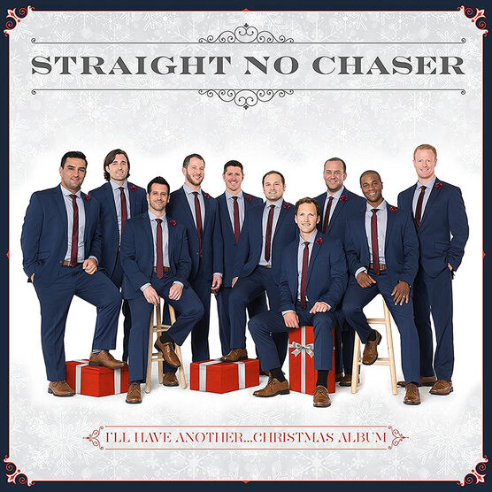 Straight No Chaser - I'll Have Another… Christmas Album - CD